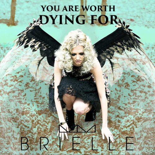You Are Worth Dying For
